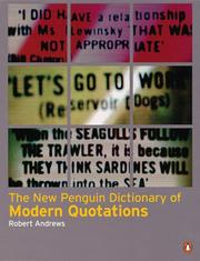 Cover of: The New Penguin Book of Modern Quotations | Robert Andrews
