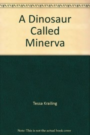 Cover of: A dinosaur called Minerva