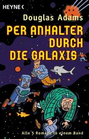 Cover of: Per Anhalter durch die Galaxis. Sammelband
