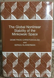 Cover of: The global nonlinear stability of the Minkowski space