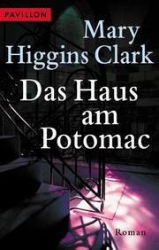 Cover of: Das Haus am Potomac. Roman