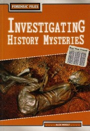 Cover of: Investigating History Mysteries | Alex Woolf