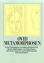 Cover of: Metamorphosen. by Ovid, Johann Heinrich Voß, Pablo Picasso