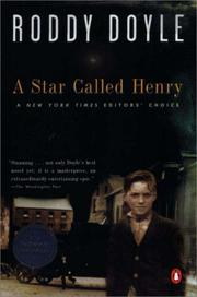 Cover of: A Star Called Henry (Doyle, Roddy, Last Roundup, V. 1.)