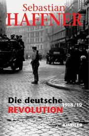 Cover of: Die deutsche Revolution 1918/19