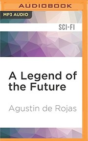 Cover of: Legend of the Future, A