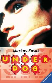The Underdog by Markus Zusak