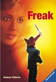 Freak. Verfilmt als 'The Mighty' by Rodman Philbrick