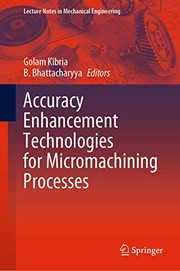 Cover of: Accuracy Enhancement Technologies for Micromachining Processes