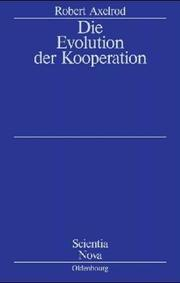 Cover of: Die Evolution der Kooperation. Studienausgabe