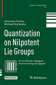 Cover of: Quantization on Nilpotent Lie Groups