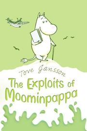 Cover of: The Exploits of Moominpappa