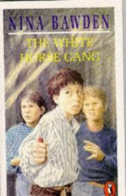 Cover of: The White Horse Gang