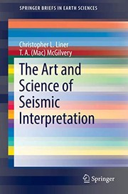 Cover of: The Art and Science of Seismic Interpretation