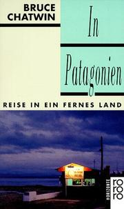 Cover of: In Patagonien. Reise in ein fernes Land