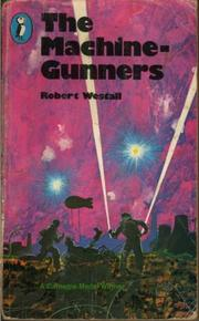 The Machine Gunners by Robert Westall