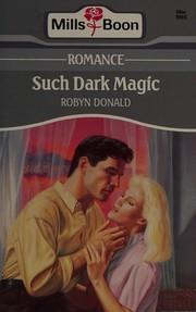 Such dark magic