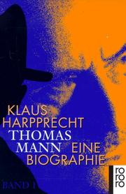Cover of: Thomas Mann. Eine Biographie