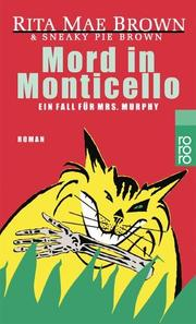Cover of: Mord in Monticello. Ein Fall für Mrs. Murphy