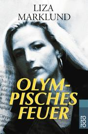 Cover of: Olympisches Feuer | Liza Marklund