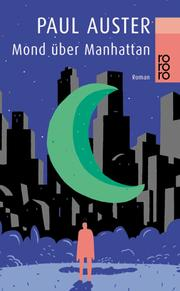 Cover of: Mond über Manhattan. Roman