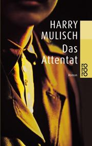Cover of: Das Attentat. Roman
