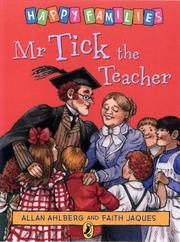 Cover of: Mr Tick the Teacher (Ahlberg, Allan. Happy Families.)