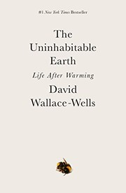Cover of: The Uninhabitable Earth | David Wallace-Wells