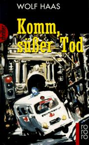 Cover of: Komm, Suesser Tod