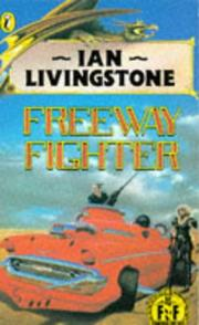 Cover of: Freeway fighter