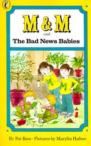 Cover of: M and M and the bad news babies
