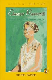 Cover of: Eleanor Roosevelt, first lady of the world | Doris Faber