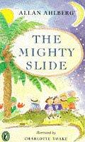 Cover of: The Mighty Slide