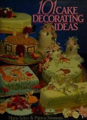 101 Cake Decorating Ideas