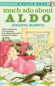 Cover of: Much ado about Aldo | Johanna Hurwitz