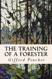 Cover of: The Training of a Forester