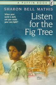 Cover of: Listen for the fig tree