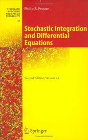 Cover of: Stochastic integration and differential equations | Philip E. Protter