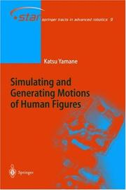 Simulating and Generating Motions of Human Figures by Katsu Yamane