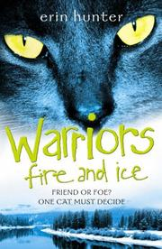 Cover of: Fire and Ice (Warrior Cats)