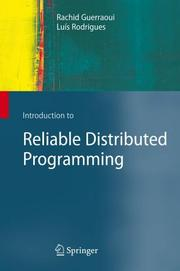 Cover of: Introduction to Reliable Distributed Programming | Rachid Guerraoui