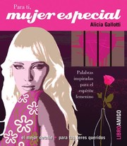 Cover of: Para ti, mujer especial / For You, Special Woman by Alicia Gallotti