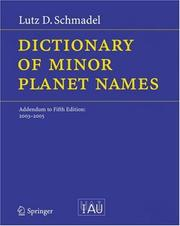 Cover of: Dictionary of Minor Planet Names: Addendum to