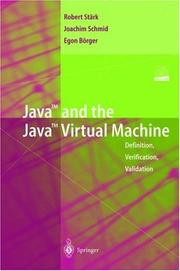 Cover of: Java and the Java Virtual Machine | Robert F. Stärk