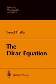 The Dirac equation by Bernd Thaller