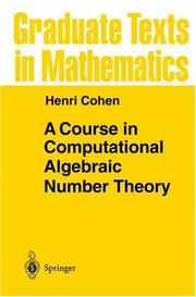 A course in computational algebraic number theory by Cohen, Henri.