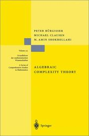 Cover of: Algebraic complexity theory