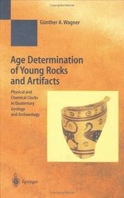 Cover of: Age Determination of Young Rocks and Artifacts | Günther A. Wagner