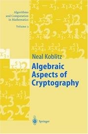 Cover of: Algebraic aspects of cryptography