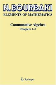 Elements of Mathematics, Commutative Algebra Chapters 1-7